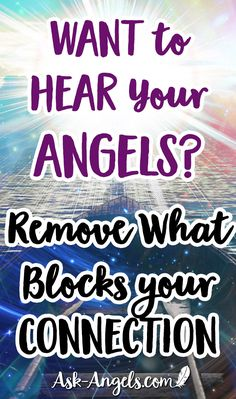 Quiet the Mind to Hear Your Angels Want to Hear Your Angels? Remove What Blocks your Connection! Psychic Development, Spiritual Development, Spiritual Guidance, Spiritual Awakening, Spiritual Enlightenment, Spiritual Growth, Affirmations, Attraction, Spirituality