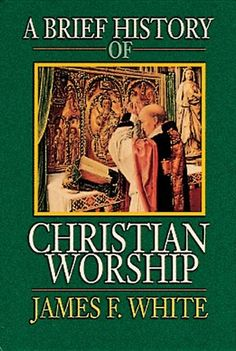 A Brief History of Christian Worship by James F. White,http://www.amazon.com/dp/0687034140/ref=cm_sw_r_pi_dp_sIojsb1KH1SEEPCD