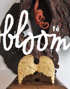 """""""Bloom"""" edição Fé - que já está à venda e é um prato cheio pra quem está em busca de inspiração!"""