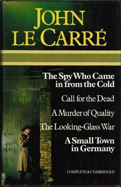 John Le Carre Omnibus (The Spy Who Came in from the Cold, Call for the Dead, A Murder of Quality, The Looking-Glass War & A Small Town in Germany) by John Le Carre. Another good start, read all his books!