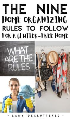 If you want a home that is always organized then you are going to have to start following a few rules. From putting things away right after you've used it, to creating functioning organizational systems throughout your home. I guarantee once you add these rules to your home, you will enjoy a much cleaner & organized environment every day of the week! #ladydecluttered #homeorganizationrules #howtoorganizethehome #organizingtipsforthehome #howtomaintainacleanhome