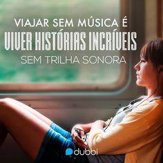 Música  Viagem = Combinação perfeita!