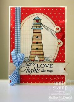 {LOVE lights the way} stamp of the week from unity stamp company - card created by Unity Design Team Member -Shellye McDaniel
