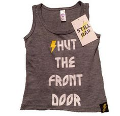 Still Rad Clothing Shut the Front Door Tank   Thelma and Theo