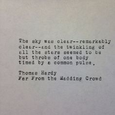 far from the madding crowd quotes Quotes From Novels, Literary Quotes, Quotes To Live By, Love Quotes, Thomas Hardy Quotes, Far From Madding Crowd, Oh Captain My Captain, Favorite Book Quotes, Star Quotes