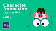 Character Animation in AfterEffects - Tips&Tricks Chapter 1