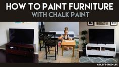 Ashley's Green Life: How to Paint Furniture with Chalk Paint Black Furniture, Paint Furniture, White Chalk Paint, Green Life, Painting Tips, Your Space, Home Projects, Paint Colors, Colours