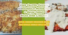 Herb crusted chicken, gorgonzola mushroom and onion cream sauce over linguine!