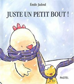 Juste un petit bout ! de Émile Jadoul, http://www.amazon.fr/dp/221107586X/ref=cm_sw_r_pi_dp_T92Psb1SDZ26D