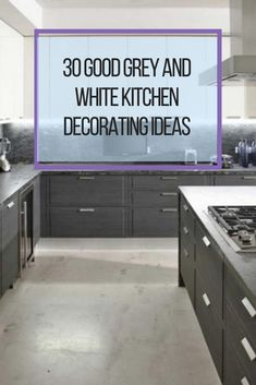 30 Good Grey And White Kitchen Decorating Ideas #kitchendecoratingideas Gray And White Kitchen, Grey And White, Kitchen Decor, Kitchen Design, Decorating Ideas, Modern, Trendy Tree, Design Of Kitchen
