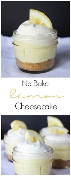 The perfect lemon cheesecake! Prepared in a mini mason jar for perfect individual portions. Great dessert for Spring and Summer! ideen No Bake Lemon Cheesecake Desserts Dessert Oreo, Coconut Dessert, Dessert In A Jar, Dessert Aux Fruits, Brownie Desserts, Cheesecake Desserts, Lemon Desserts, Lemon Recipes, No Bake Desserts