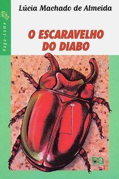 O Escaravelho do Diabo, Lúcia Machado de Almeida | 40 livros que vão fazer você morrer de saudades da infância