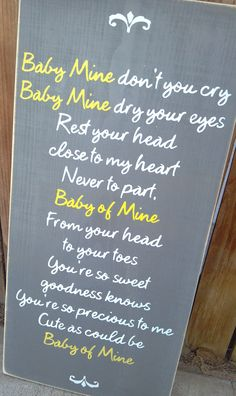 Baby Mine Dumbo Disney Nursery Song Wooden Distressed Subway Art Sign Wall Hanging. $38.00, via Etsy. I have sang this song like a thousand times already to my little one!