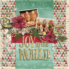 Joy to the World layout using Simple Christmas kit by Simple Girl Scraps http://store.gingerscraps.net/Simple-Christmas.html