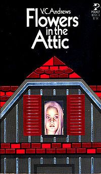 Flowers in the Attic - the first editions had pull-back flaps on the covers (should have kept them!!)