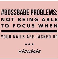 #BossBabe Problems