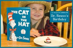 10 Ways to Celebrate Dr. Seuss's Birthday from Mommy Lessons 101