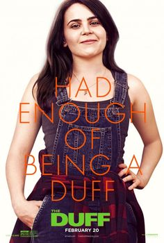 The Final Trailer For 'The DUFF' Is Out - Watch Here!: Photo Check out all the newly released posters for The Duff! Robbie Amell, Bella Thorne, Mae Whitman, and Ken Jeong all star in the film alongside Skyler Samuels and… The Duff Movie, Fat Friend, Mae Whitman, Netflix, The Blues Brothers, A Wrinkle In Time, Girl Thinking, New Poster, About Time Movie