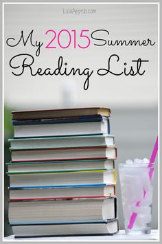 I love summer reading and read alouds with my kids. Here's my 2015 Summer Reading List!