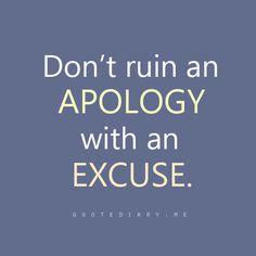 don't ruin an apology