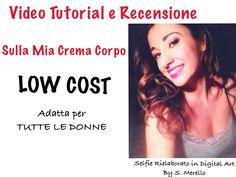 "Recensione Crema Corpo "" Body Tonic"" Garnier Selfie, Selfies"