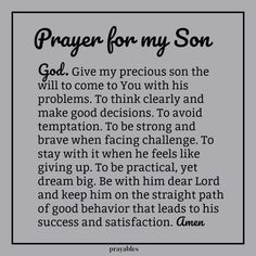 Prayers for family: Amen! For your FREE PRINTABLE Bible verse . Blessings, Bible verse, Prayers, Inspirational Quotes, and Affirmations Prayer For My Children, My Children Quotes, Prayer For Family, Quotes For Kids, Son Quotes From Mom, I Love My Children, Prayer For Baby Boy, Prayer For Your Son, Prayer For Daughter
