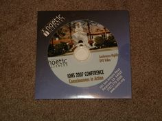 NOETIC SCIENCES IONS 2007 Conference Consciousness In Action Highlights (DVD)