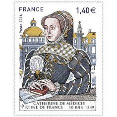 2016 Catherine de Médicis Reine de France 10 juin 1549