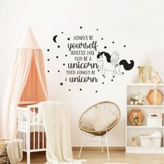 Always Be Yourself, Unless you can be A Unicorn Then Always Be A Unicorn - Kids Room Decal, Nursery Decal, Quote Decal, Girls Gift Nursery Decals, Vinyl Wall Decals, Girls Wall Stickers, Unicorn Kids, Oracal Vinyl, Kids Wallpaper, Textured Walls, Girl Room, Quote