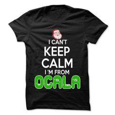 Keep Calm Ocala... Christmas Time - 99 Cool City Shirt  - #shirt for girls #grafic tee. FASTER => https://www.sunfrog.com/LifeStyle/Keep-Calm-Ocala-Christmas-Time--99-Cool-City-Shirt-.html?68278