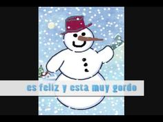Mi Hombre de Nieve - Barbara MacArthur - Frosty the Snowman in Spanish- Repinned by SOS Inc. Resources @sostherapy http://pinterest.com/sostherapy.
