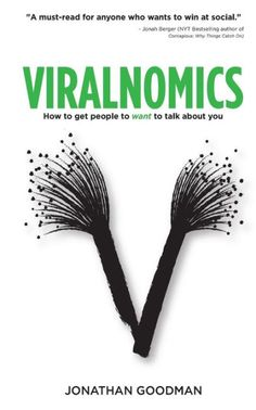 Read Jonathan Goodman's book Viralnomics: How to Get People to Want to Talk About You. Published on by CreateSpace Independent Publishing Platform. Date, Way To Make Money, How To Get, Social Networks, Social Media, Book Lists, Bestselling Author, Good Books, How Are You Feeling