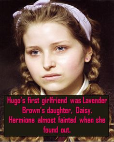 FFS LAVENDER DIED UNLESS SHE GAVE BIRTH TO A GIRL BEFORE SHE DIED IN WHICH CASE SHES A BIT OLD FOR HUGO SO WTF