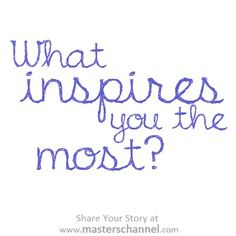 What inspires you? Questions To Ponder, Life Questions, Question Of The Day, This Or That Questions, What Inspires You, Writing Prompts, Thought Provoking, Creative Design, Positivity