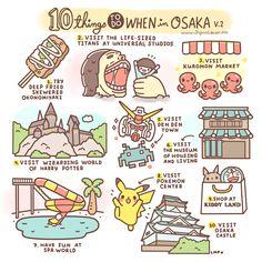 1. Try deep fried skewered okonomiyaki in Osaka. 2. Visit the life-sized titans at Universal Studios Japan 3. Visit Kuromon Market 4. Visit Wizarding World of Harry Potter 5. Visit Denden Town 6. V...