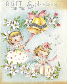 A gift for the bride to be card Vintage Wedding Cards, Vintage Greeting Cards, Vintage Postcards, Card Wedding, Wedding Art, Vintage Bridal, Wedding Things, Vintage Pictures, Vintage Images