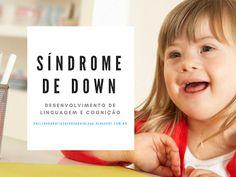 Pollyanna Barros Batista : Desenvolvimentode linguagem e cognição na Síndrome...