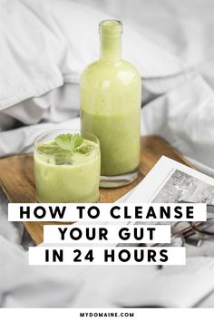 The fastest way to cleanse your gut
