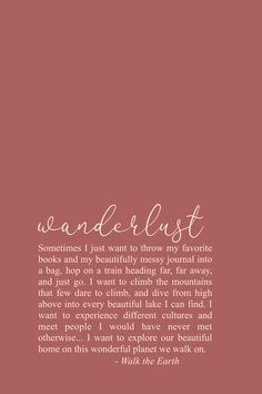 Wanderlust quotes, inspirational poetry, beautiful quotes to inspire- I've.- Wanderlust quotes, inspirational poetry, beautiful quotes to inspire- I've definitely got the travel bug! Wanderlust Quotes, Travel Quotes, Wanderlust Travel, Wanderlust Definition, Inspirational Poems, Motivational Quotes, Hotel In Den Bergen, Earth Quotes, Books