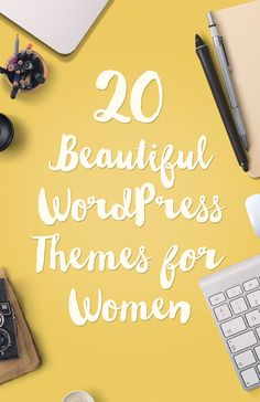 WordPress Themes For Women  This is a nice compilation, reasonable prices, something for each of us!