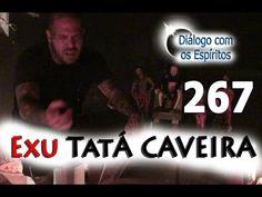 Diálogo 267 - Entidade: Exu Tatá Caveira - Médium: Carlos Sousa - Diálog...