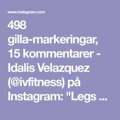 """498 gilla-markeringar, 15 kommentarer - Idalis Velazquez (@ivfitness) på Instagram: """"Legs and Glutes 🏋🏻♀️ . Happy Monday! Strengthen and target your legs, glutes, hips and core.…"""""""