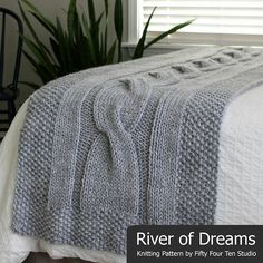 River of Dreams - bed runner blanket knitting pattern for super bulky yarn. Giant cable design with seed stitch border. Instructions for King, Queen, Full and Twin size bed runner accent blanket. Shown knit with Lion Brand Hometown USA. Knitting Terms, Knitting For Charity, Cable Knitting, Knitting Patterns, Afghan Patterns, Free Knitting, Make Blanket, Chunky Blanket, Blanket Sizes