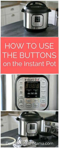 How to Use the Buttons on the Instant Pot - step-by-step tutorial on how to use . - How to Use the Buttons on the Instant Pot - step-by-step tutorial on how to use . How to Use the Buttons on the Instant Pot - step-by-step tutorial . Best Pressure Cooker Recipes, Power Pressure Cooker, Electric Pressure Cooker, Instant Pot Pressure Cooker, Pressure Cooking, Slow Cooker, Pressure Pot, Rice Cooker, Best Instant Pot Recipe