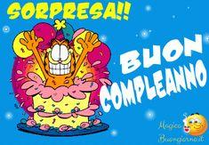 Immagini da scaricare gratis belle per whatsapp | MagicoBuongiorno.it Birthday Greetings, Birthday Wishes, Garfield, Happy 2nd Birthday, Happy B Day, Good Night, Animals And Pets, Facebook, Crafts