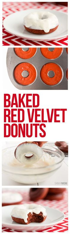 Baked Red Velvet Donuts- These low-calorie, low-fat treats are perfect for Valentine's Day — or any day you're craving donuts! The kids will love them, and so will hubby.