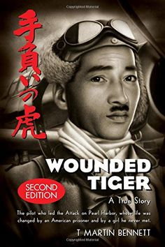 Wounded Tiger by T. Martin Bennett. Wounded Tiger is the compelling true story of Mitsuo Fuchida, the Japanese pilot who led the surprise attack on Pearl Harbor in World War II. Fuming with a hatred for Americans and a strong sense of national and racial pride, Fuchida allows an intense passion and determination to lead him through the ranks of the Japanese Navy and reaches a position he always knew he would achieve. Jake DeShazer joins the U.S. Army as a bombardier, burning with…