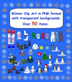 Over 50 Winter Clip Art images in png format with transparent backgrounds.