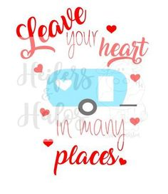 Leave Your Heart In Many Places By HeifersandhalosTX On Etsy