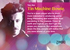 I took Zimbio's David Bowie quiz and I'm Tin Machine Bowie! Tin Machine, David Bowie Pictures, Major Tom, Fun Quizzes, Team Player, You Deserve, Hard Rock, Motto, Humor